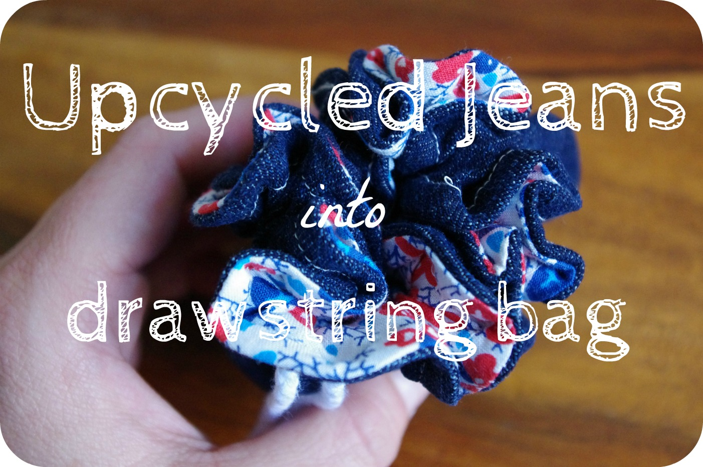 How to make a drawstring bag: Take One Pair of Jeans Challenge
