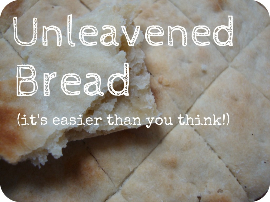 how to make unleavened bread