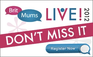 BritMums Live 2012 ticket giveaway