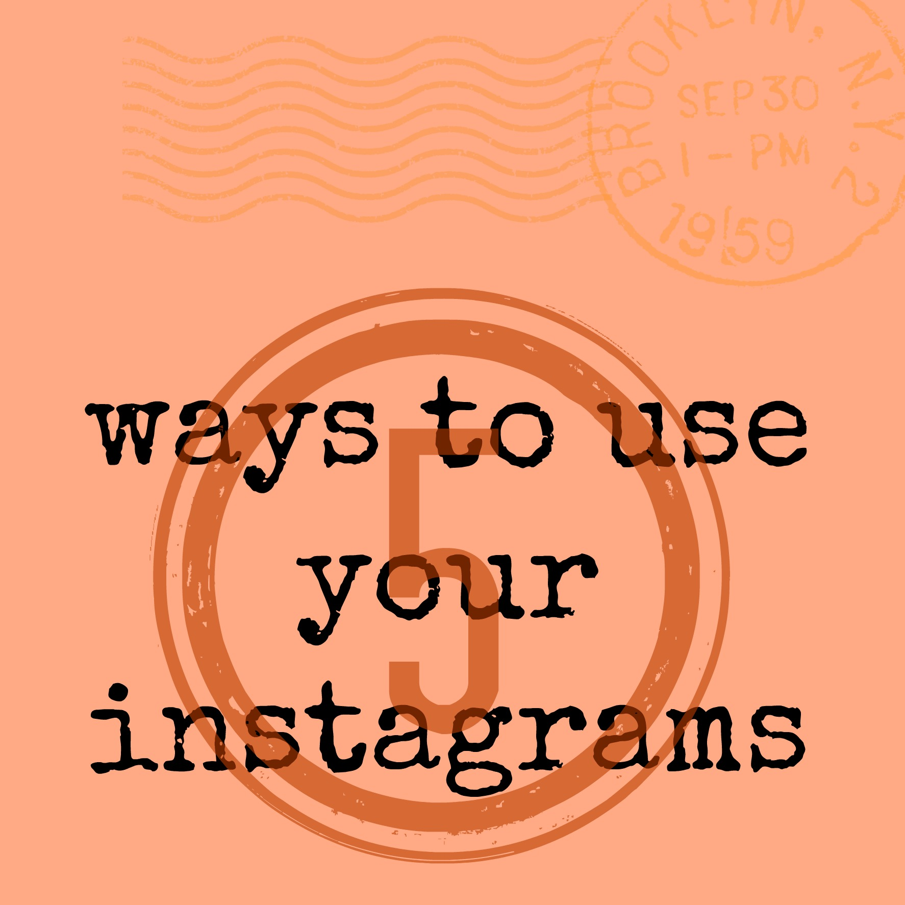 five ways to set your Instagrams free!