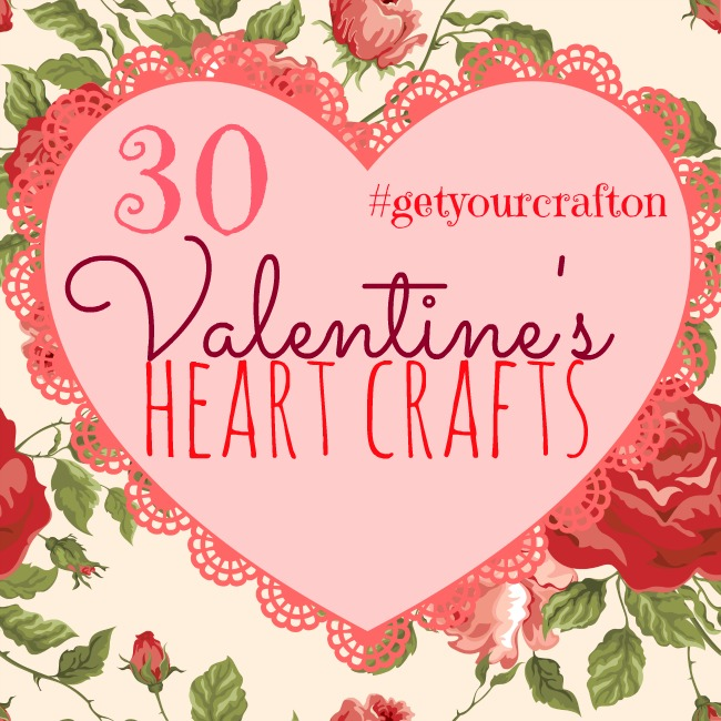 30 Valentine's Heart Crafts