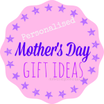 Personalised Mother's Day Gift Ideas.