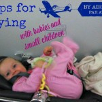 tips for flying with babies and small children